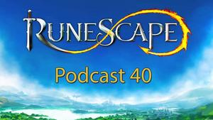 RuneScape Podcast 40 - 200th Quest.jpg