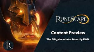 RuneScape Content Preview - The Effigy Incubator, a Monthly D&D in Kerapac's Secret Lab!.jpg