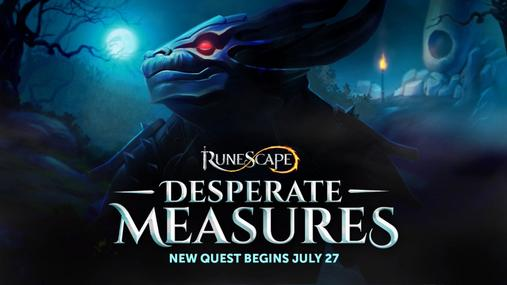 Desperate Measures The Runescape Wiki To begin the quest, head to seren's council, north of the burthorpe lodestone. desperate measures the runescape wiki