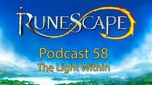 RuneScape Podcast 58 - The Light Within.jpg